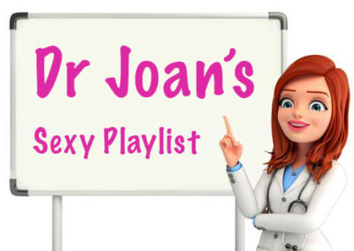 Dr Joan's sexy songs